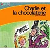 Charlie Et La Chocolaterie / Charlie and the Chocolate Factory - French & European Pubns - 01/03/2004