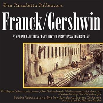 """César Franck: Symphonic Variations / George Gershwin: """"I Got Rhythm"""" Variations / George Gershwin: Concerto In F"""