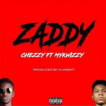 Zaddy (feat. Mykwizzy)