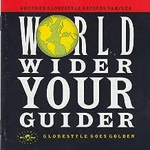 WorIdwider, Y0UR GUlDER