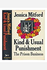 Kind and Usual Punishment: The Prison Business Hardcover