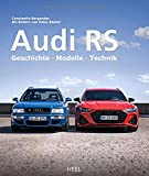 Audi RS: Geschichte - Modelle - Technik