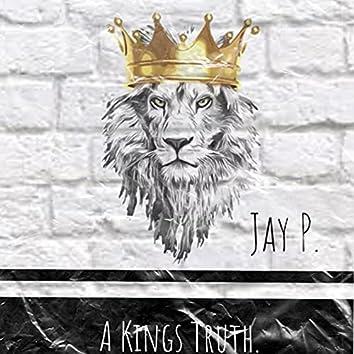 A Kings Truth.
