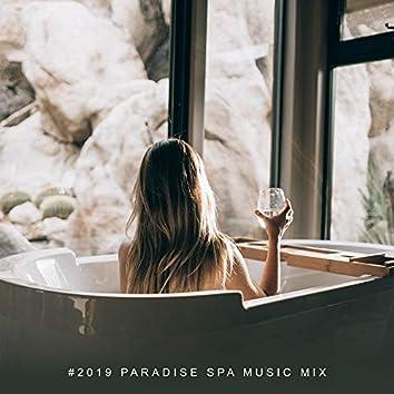 #2019 Paradise Spa Music Mix