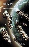 THOM VII: Gefahr für Andromeda