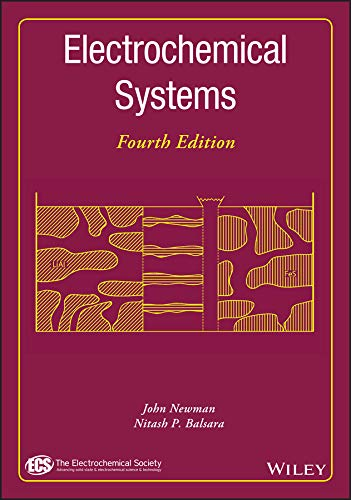 Newman, J: Electrochemical Systems (Ecs Series of Texts and Monographs)