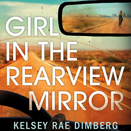 Girl in the Rearview Mirror audiobook cover art