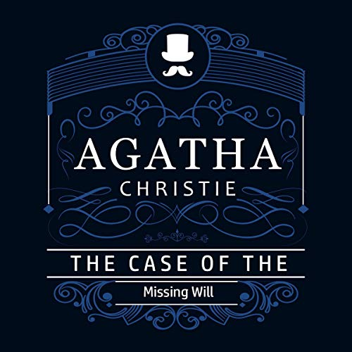 The Case of the Missing Will Audiobook By Agatha Christie cover art