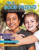 Be a Good Friend: Developing Friendship Skills (Chill)