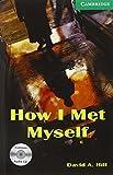 How I Met Myself. Buch und CD: Gespenstergeschichte. Level 3. Wortschatz 1.300