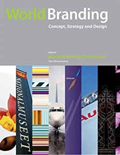 World Branding - Concept, Strategy & Design by World Branding Committee (2007-11-09)