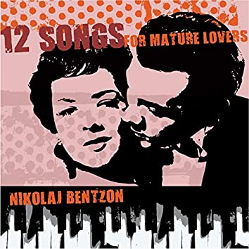12 Songs for Mature Lovers