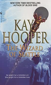 The Wizard of Seattle by [Kay Hooper]