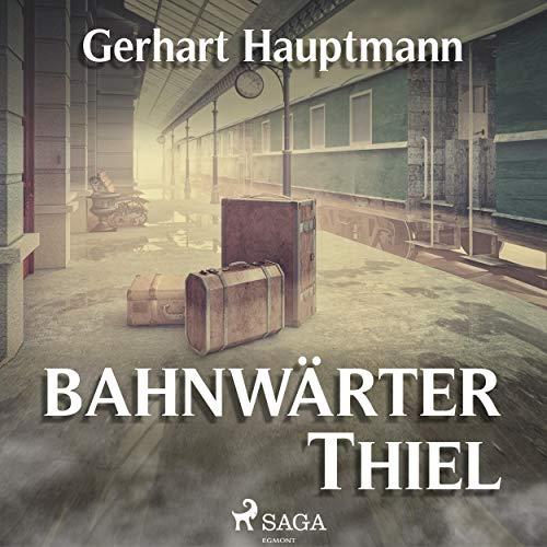 Bahnwärter Thiel cover art