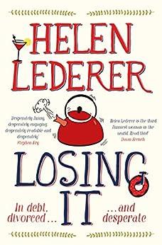 Losing It by [Helen Lederer]