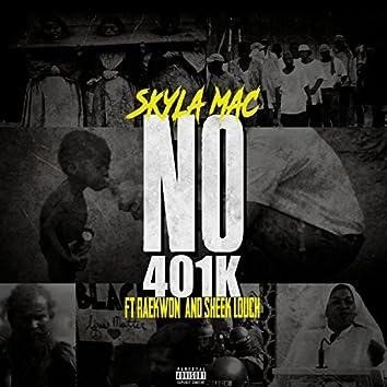 NO 401 K