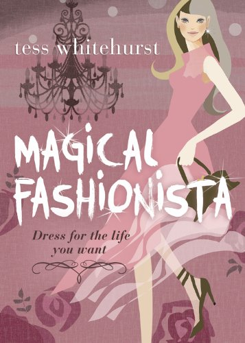 Magical Fashionista: Dress for the Life You Want (English Edition)