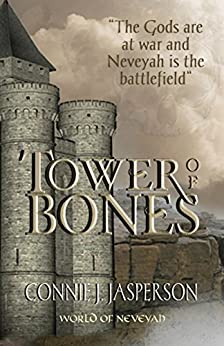 Tower of Bones by [Connie J. Jasperson]