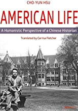 American Life – A Humanistic Perspective of a Chinese Historian