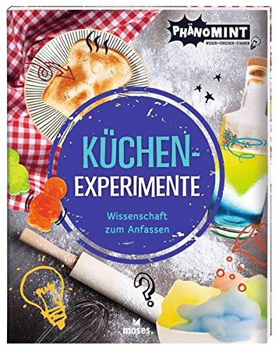 PhänoMINT Küchen-Experimente | Das Buch für kleine Forscher ab 8 Jahren