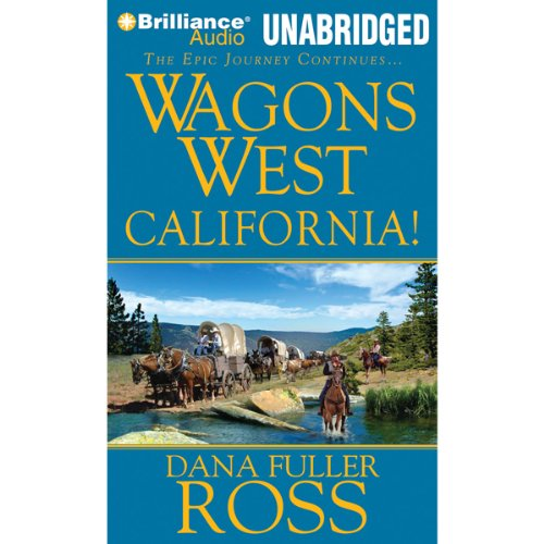 Wagons West California! audiobook cover art