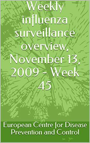 Weekly influenza surveillance overview, November 13, 2009 - Week 45 (English Edition)
