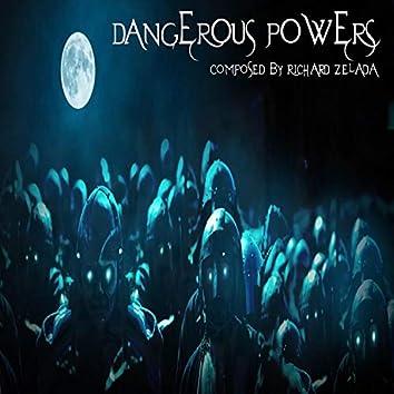 Dangerous Powers
