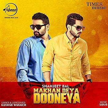 Makhan Deya Dooneya - Single