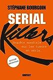 Serial Killers (Ned) Enquête