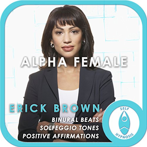 Alpha Female: Empower Yourself audiobook cover art