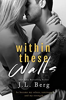 Within These Walls (The Walls Duet Book 1) by [J.L. Berg]
