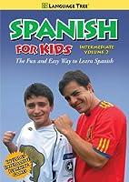 Spanish for Kids Intermediate 2 [DVD]
