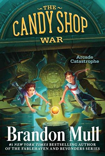 Arcade Catastrophe (Volume 2) (The Candy Shop War, Band 2)