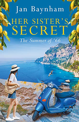 Her Sister's Secret: The Summer of '66 by [Jan Baynham]