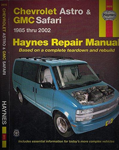 Chevrolet Astro and GMC Safari Automotive Repair Manual: 1985-2002 (Haynes Automotive Repair Manuals)