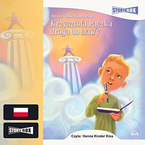 Krzysztofa Pączka droga do sławy audiobook cover art