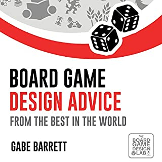Board Game Design Advice: From the Best in the World audiobook cover art