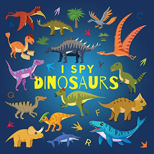 I Spy Dinosaurs: A Fun Guessing Game Picture Book for Kids Ages 2-5, Toddlers and Kindergartners ( Picture Puzzle Book for Kids ) (I Spy Books for Kids 12)