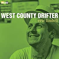 West County Drifter by Eric Lindell (2011-08-30)