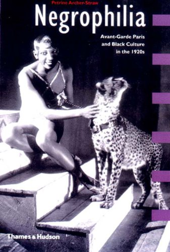 Negrophilia: Avant-Garde Paris and Black Culture in the 1920s (Interplay)