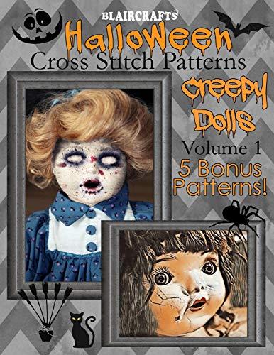 Halloween Cross Stitch Patterns: Creepy Dolls Volume 1: 5 Bonus Patterns