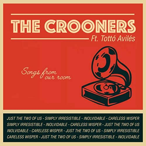 The Crooners & Totto Avilés