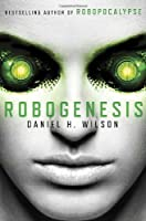 Robogenesis: A Novel