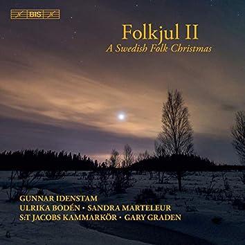 Folkjul II: A Swedish Folk Christmas