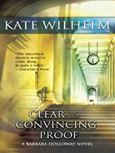 CLEAR AND CONVINCING PROOF (A Barbara Holloway Novel Book 7)