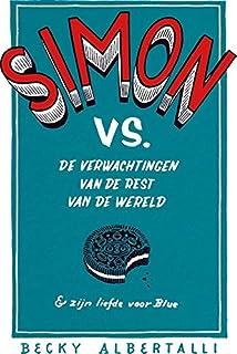 Simon vs. de verwachtingen van de rest van de wereld & zijn liefde voor Blue: de verwachtingen van de rest van de wereld