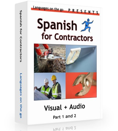 Spanish for Contractors *Visual learning* for PC, MAC, Ipod, MP3 player, Audio CD Player