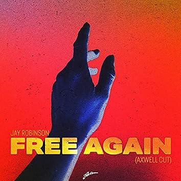 Free Again (Axwell Cut)