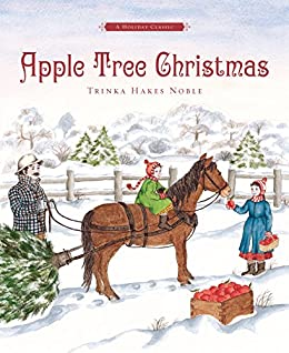 Apple Tree Christmas: A Holiday Classic by [Trinka Hakes Noble]