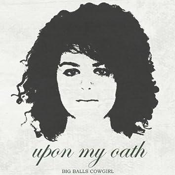 Upon My Oath (Single)